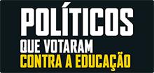Hotsite Políticos que votaram contra a educação (220x104)