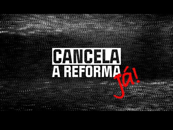 2021 07 27 cancela reforma ja
