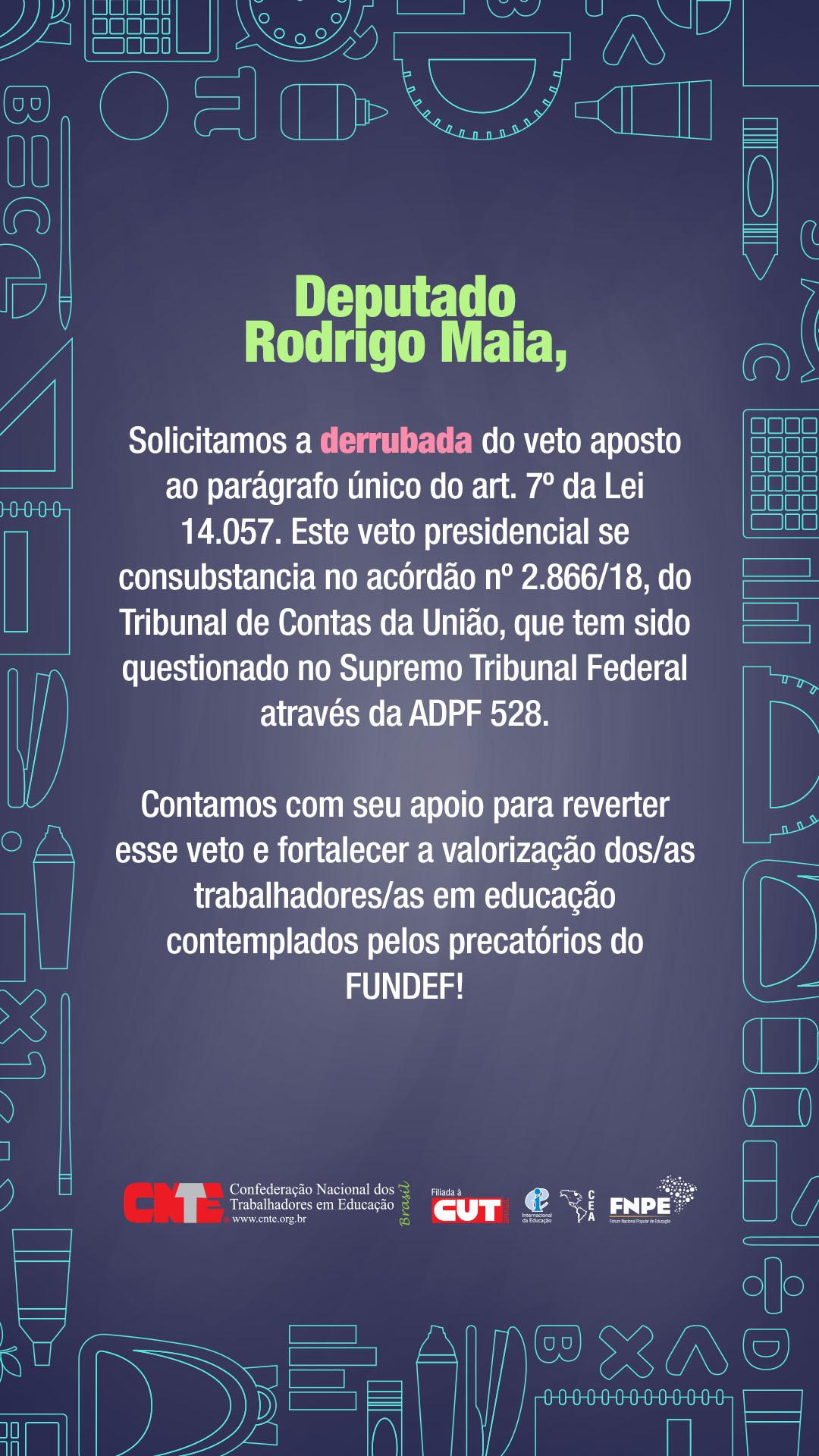cnte derrubada vetos precatoriosDep Rodrigo Maia Emailmkt2