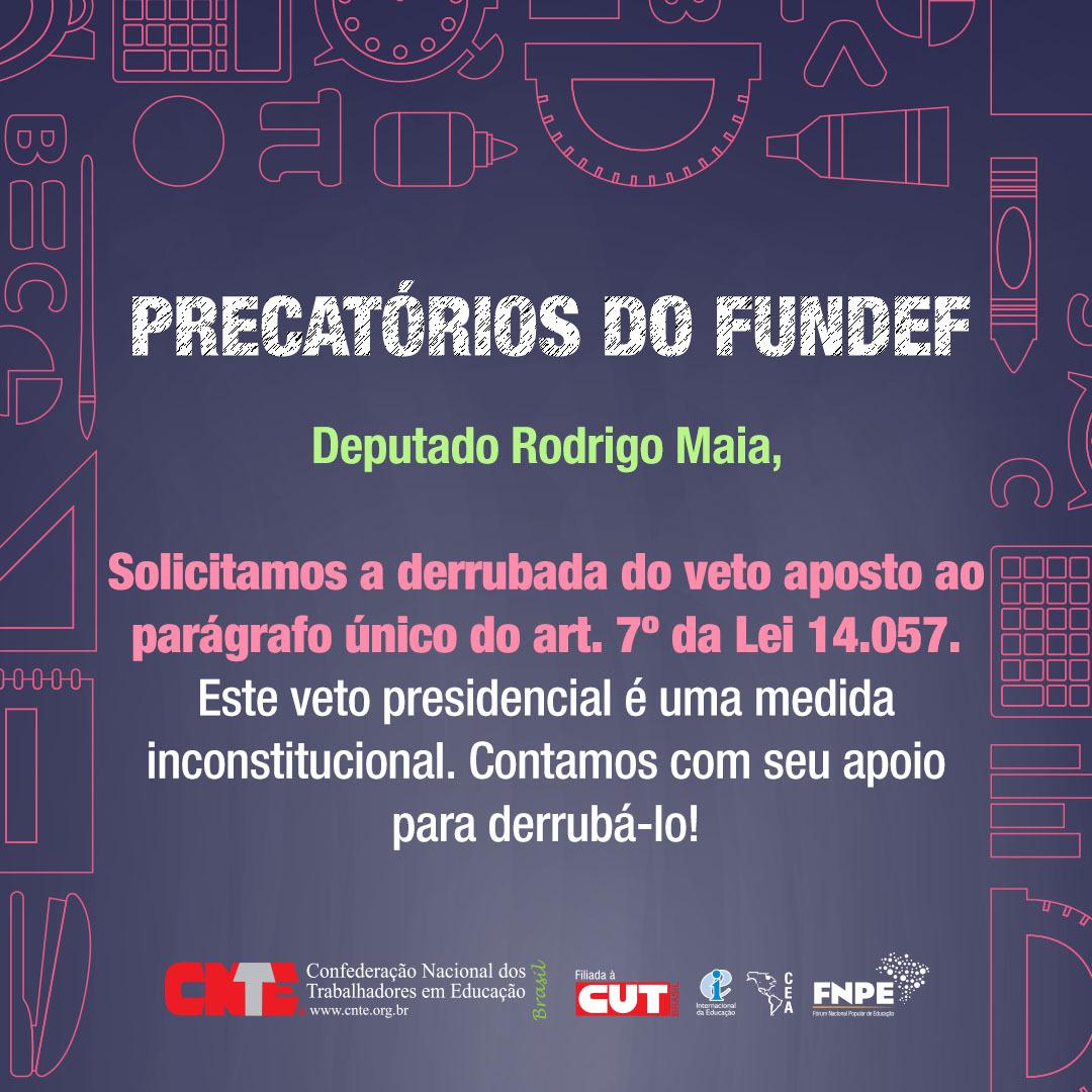 cnte derrubada vetos precatoriosDep Rodrigo Maia Quadrado1